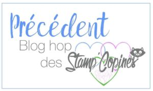 précédent blog hop stamp copines